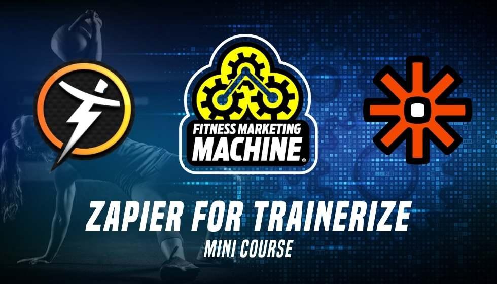 Zapier For Trainerize Mini Course